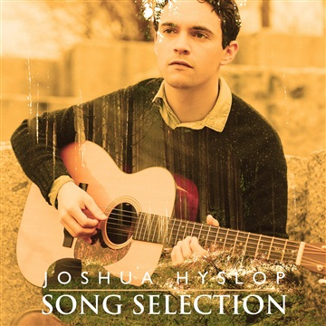 Joshua Hyslop : Song Selections