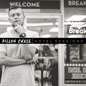 Dillon Chase : Hotel Sessions EP