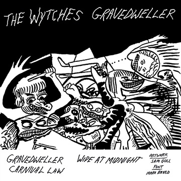 Gravedweller by The Wytches