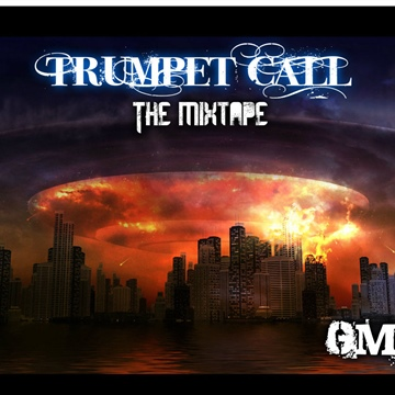 GMC : Trumpet Call: The Mixtape