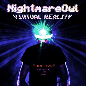 Virtual Reality EP by NightmareOwl