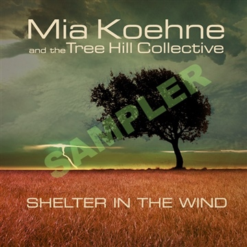 Tree Hill Collective : Shelter In The Wind - Sampler