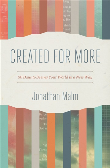 Jonathan Malm : 7 Days of Created for More