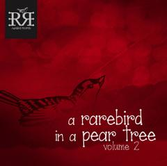 Rarebird Records : A Rarebird in a Pear Tree Vol. 2
