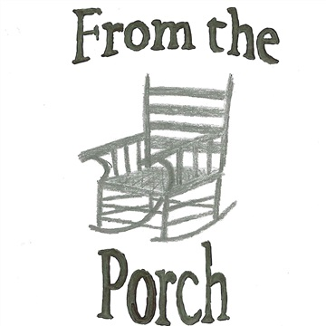 From the Porch by Austin Anderson