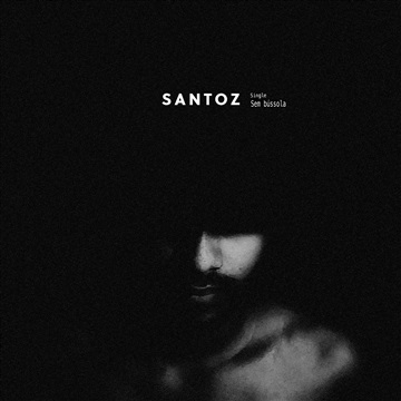 Sem bússola (single) by Santoz