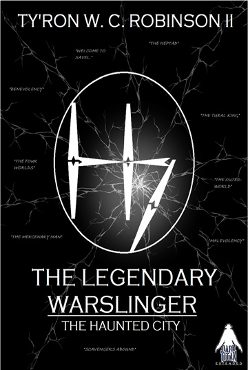 The Legendary Warslinger: The Haunted City I