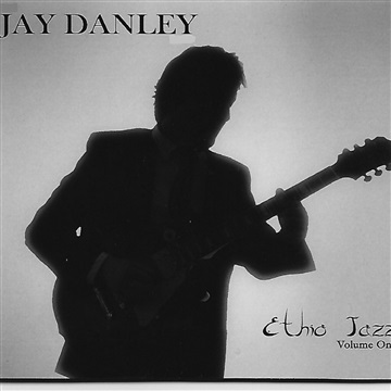The Jay Danley Band by Jay Danley