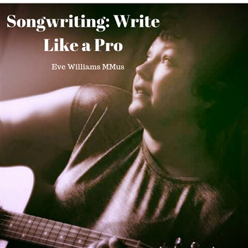 Songwriting: Write Like a Pro