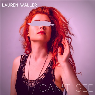 Can't See by Lauren Waller