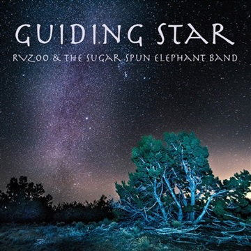 GUIDING STAR by Rvzoo and The Sugar Spun Elephant Band