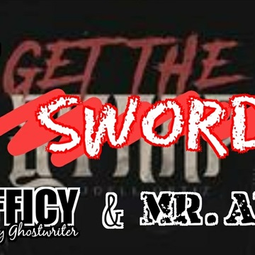 Get The Sword by PROFFICY the Holy Ghostwriter