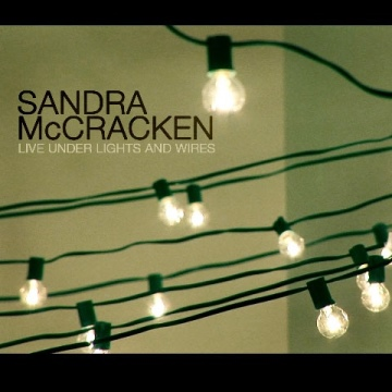 Sandra McCracken : Live Under Lights And Wires (Sampler)