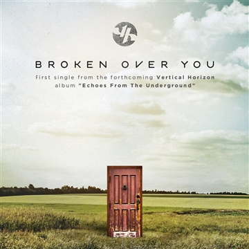 Vertical Horizon : Broken Over You