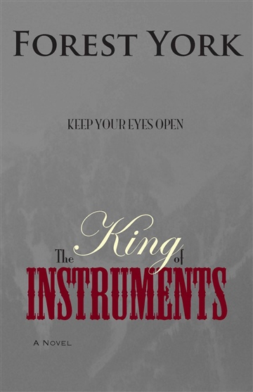 Forest York : The King of Instruments