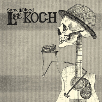 Lee Koch : Same As Blood