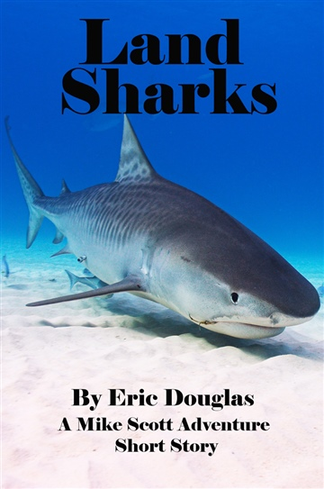 Eric L Douglas : Land Sharks