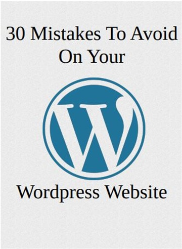 30 Mistakes To Avoid On Your Wordpress Website by Adedayo Adekunle