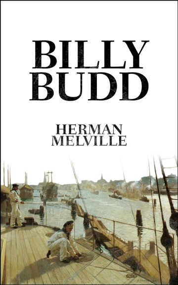 Herman Melville : Billy Budd