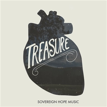 Treasure by Sovereign Hope Music