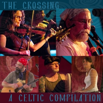 A Celtic Compilation by The Crossing
