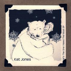 Kat Jones : He's The One I Need The Most