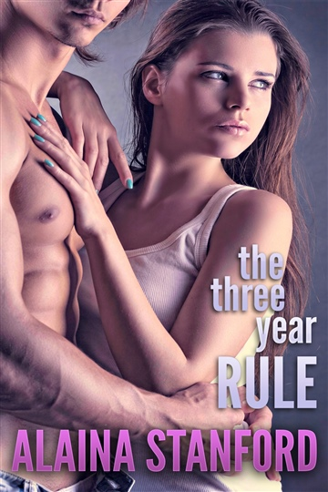 Alaina Stanford : Three Year Rule