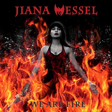 We Are Fire! by Jiana Wessel