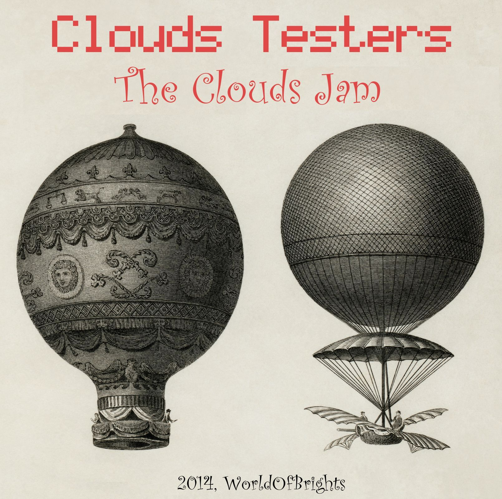 Clouds Testers - The Clouds Jam by WorldOfBrights