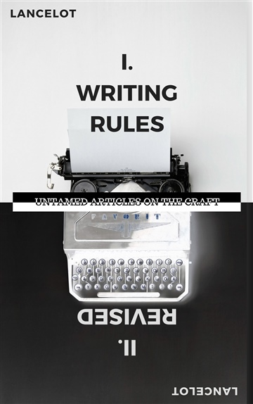 Lancelot Schaubert : Writing Rules, Revised