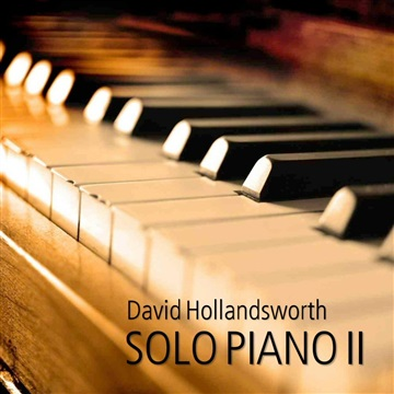 David Hollandsworth : Solo Piano II