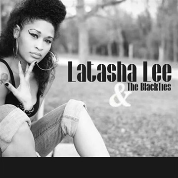 LaTasha Lee  : LaTasha Lee & The BlackTies