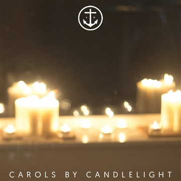 Carols by Candlelight (2015) by Anchor Music