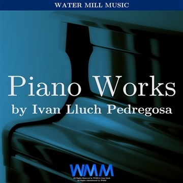 Piano Works by Ivan Lluch