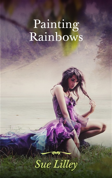 Painting Rainbows by Sue Lilley