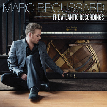 Marc Broussard : The Atlantic Recordings