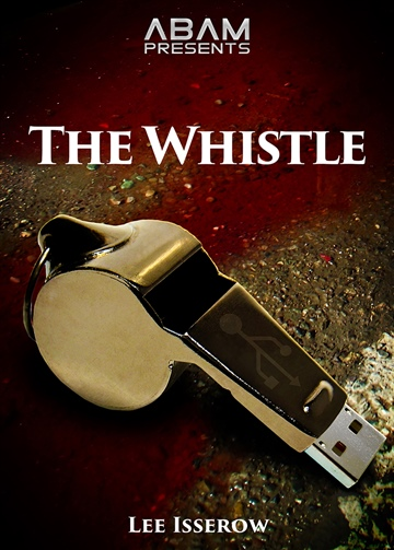 Lee Isserow : The Whistle
