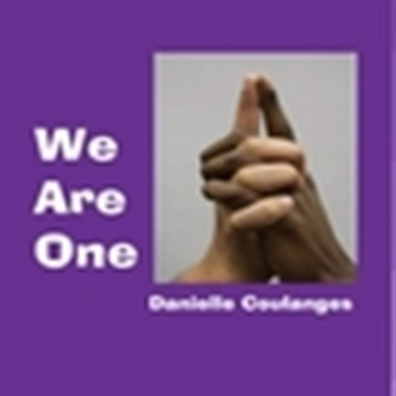 We Are One by Danielle Coulanges