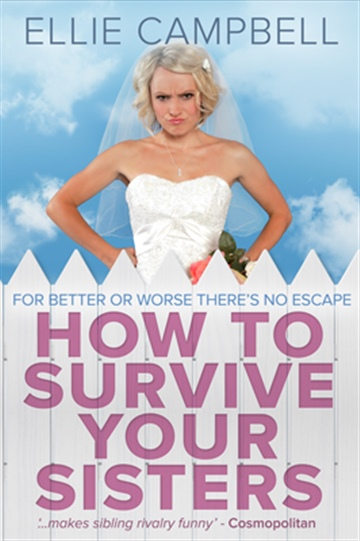 How to Survive Your Sisters - Sample Chapter