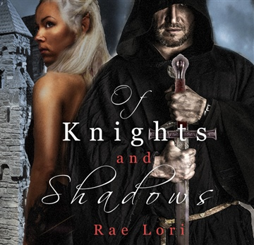 Of Knights and Shadows