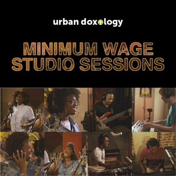 Minimum Wage Studio Sessions EP by Urban Doxology