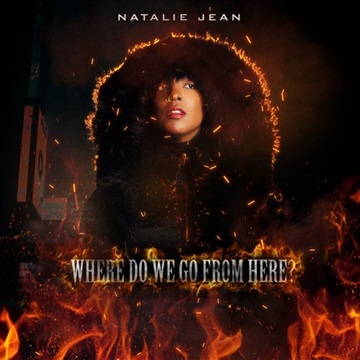 Where Do We Go From Here? by Natalie R Jean