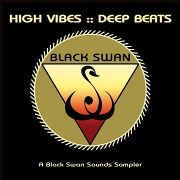 High Vibes :: Deep Beats (A Black Swan Sounds Sampler) by Various Artists
