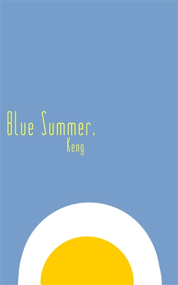 Keng : Blue Summer.