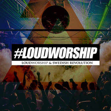 LoudWorship & Swedish Revolution - Rather Be by Swedish Revolution