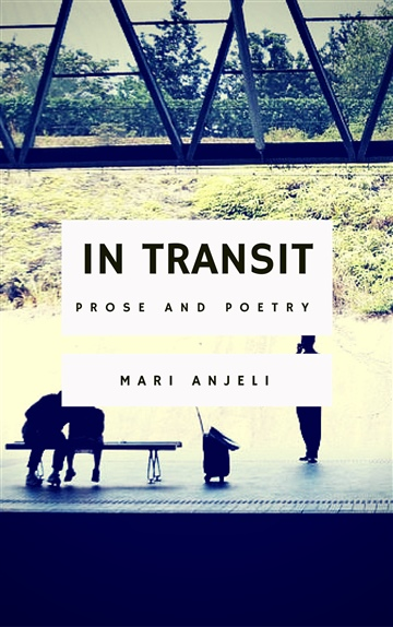 In Transit by Mari Anjeli