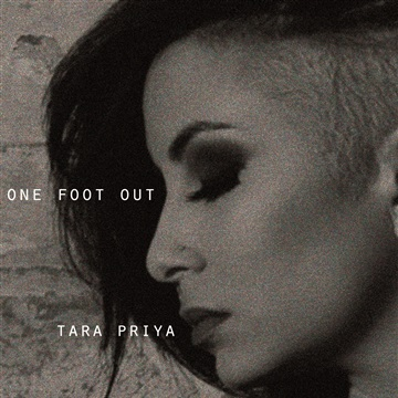 One Foot Out (Single) by Tara Priya