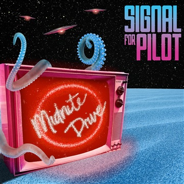 Midnite Drive by Signal For Pilot