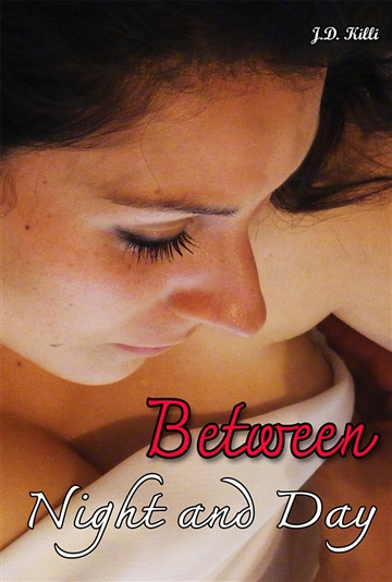 Between Night and Day : romance erotica