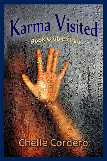 Karma Visited by Chelle Cordero Book Club Extras
